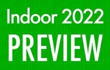 2022 Indoor Preview